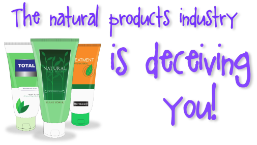 Natural skin care industry Deceit